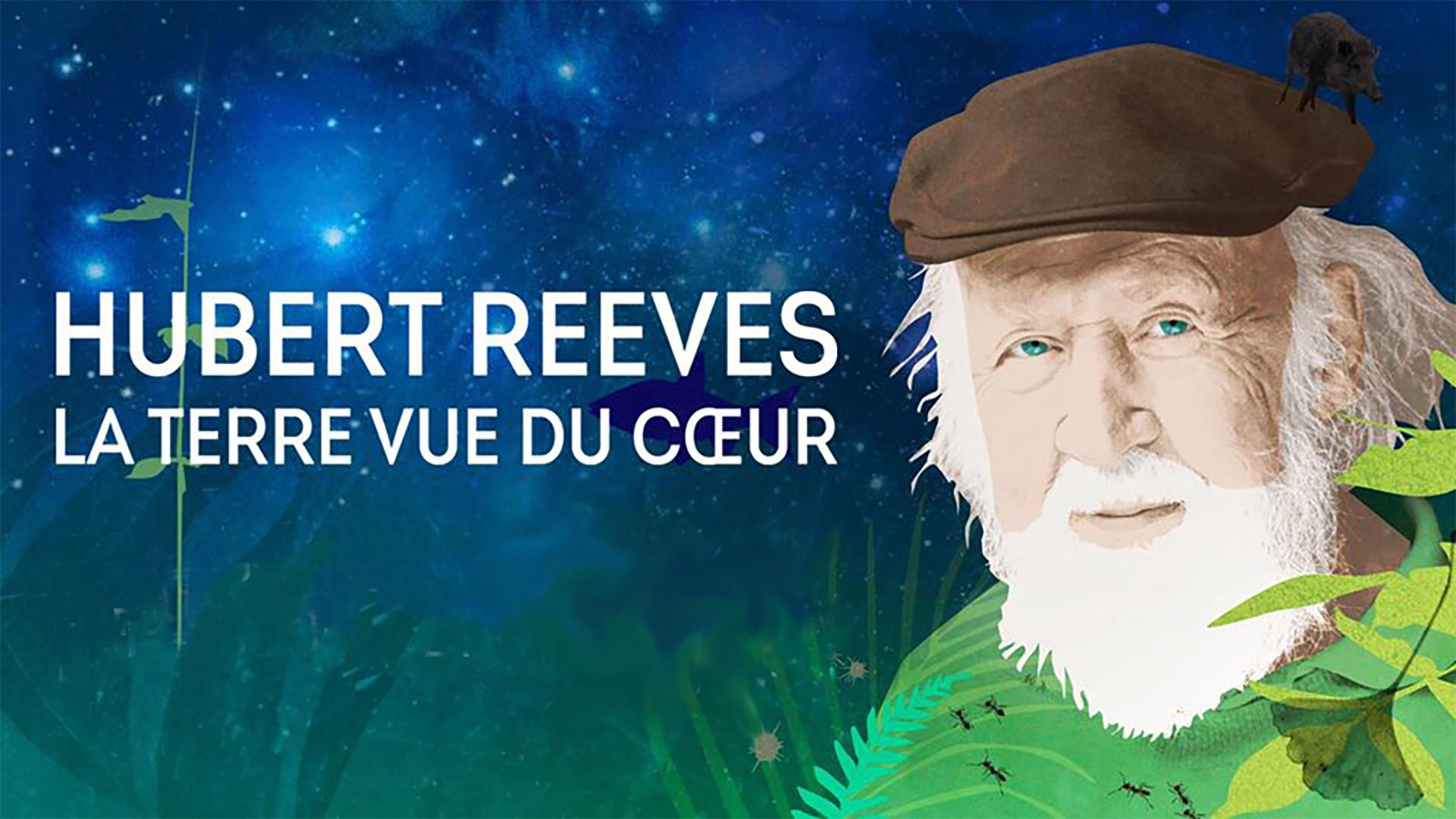Cine Talloires - HUBERT REEVES - LA TERRE VUE DU COEUR