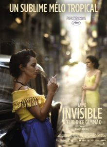 ciné talloires - LA VIE INVISIBLE D'EURÍDICE GUSMÃO
